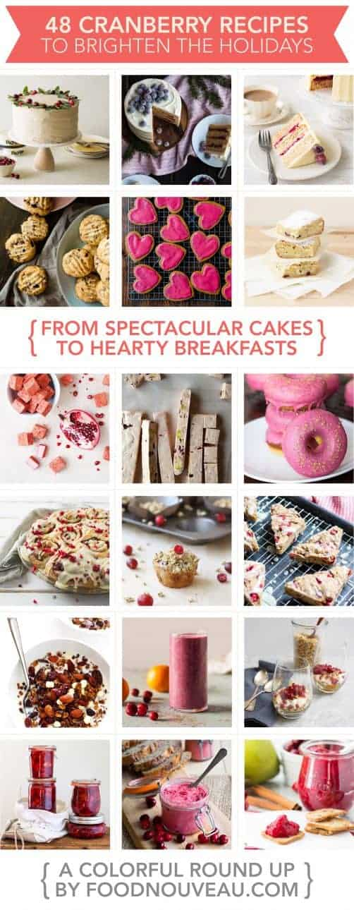 {Fresh & Seasonal} 48 Sweet Cranberry Recipes That Will Brighten Your Holiday Table // FoodNouveau.com
