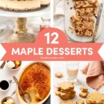 A Collection of 12 Mouthwatering Maple Desserts // FoodNouveau.com